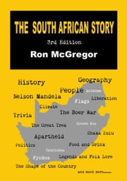 The South African Story: 3rd Edition ebook by Ron McGregor
