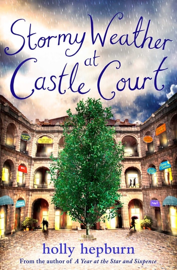 Stormy Weather at Castle Court - Part Three ebook by Holly Hepburn