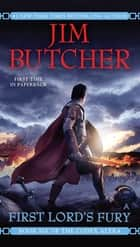 First Lord's Fury 電子書 by Jim Butcher