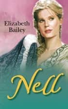 Nell ebook by Elizabeth Bailey