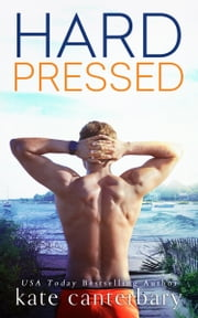 Hard Pressed ebook by Kate Canterbary