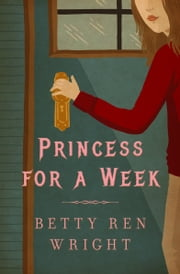 Princess for a Week ebook by Betty R. Wright