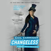 Changeless audiobook by Gail Carriger