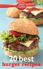 20 Best Burger Recipes ebook by