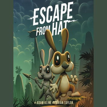 Escape from Hat audiobook by Adam Kline