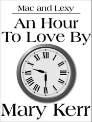 An Hour To Love By ebook by Mary Kerr