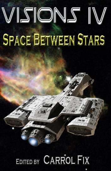 Visions IV: Space Between Stars ebook by