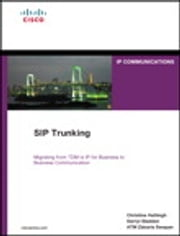 SIP Trunking ebook by Christina Hattingh,Darryl Sladden,ATM Zakaria Swapan