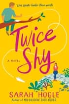 Twice Shy ebook by