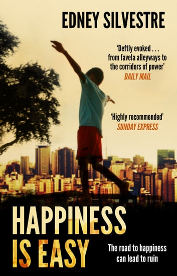 Happiness Is Easy ebook by Edney Silvestre