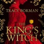 The King's Witch audiobook by Tracy Borman