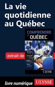 La vie quotidienne au Québec ebook by Kobo.Web.Store.Products.Fields.ContributorFieldViewModel