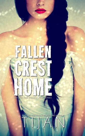 Fallen Crest Home - Fallen Crest Series, #6 ebook by Tijan