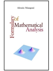 Formulary of mathematical analysis ebook by Alessio Mangoni