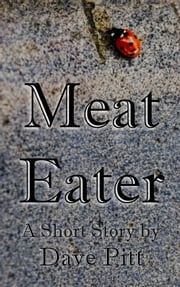 Meat Eater ebook by Dave Pitt