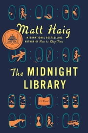 The Midnight Library - A Novel e-bog by Matt Haig