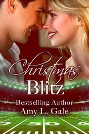 Christmas Blitz ebook by Amy L. Gale