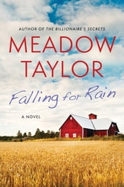 Falling For Rain ebook by Meadow Taylor