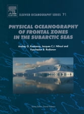 Physical Oceanography of the Frontal Zones in Sub-Arctic Seas ebook by Kostianoy, A.G.
