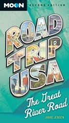 Road Trip USA: The Great River Road ebook by Jamie Jensen