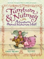 Tumtum and Nutmeg ebook by Emily Bearn