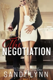 The Negotiation ebook by Sandi Lynn