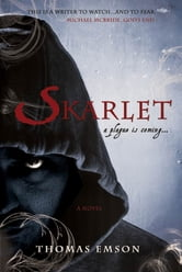 Skarlet - Part One of the Vampire Trinity ebook by Thomas Emson