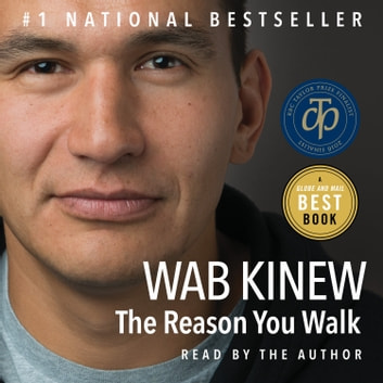 The Reason You Walk audiobook by Wab Kinew