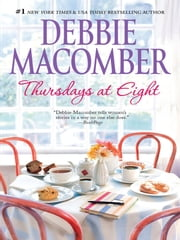 Thursdays at Eight ebook by Debbie Macomber