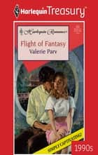 Flight of Fantasy ebook by Valerie Parv
