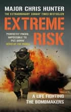 Extreme Risk ebook by Chris Hunter