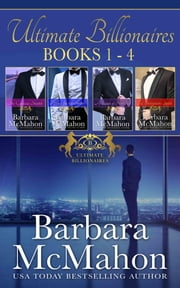 Ultimate Billionaires Boxed Set Books 1-4 ebook by Barbara McMahon