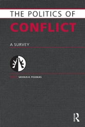 Politics of Conflict - A Survey ebook by