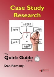 Case Study Research: The Quick Guide Series ebook by Dan  Remenyi