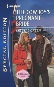 The Cowboy's Pregnant Bride ebook by Crystal Green