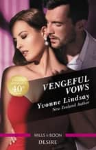 Vengeful Vows ebook by Yvonne Lindsay