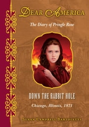 Dear America: Down the Rabbit Hole ebook by Susan Campbell Bartoletti