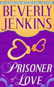 Prisoner of Love ebook by Beverly Jenkins
