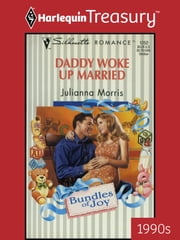 Daddy Woke Up Married ebook by Julianna Morris