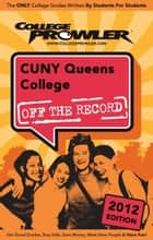 CUNY Queens College 2012 ebook by Shira Frager