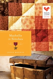 Maybelle in Stitches ebook by Joyce Magnin
