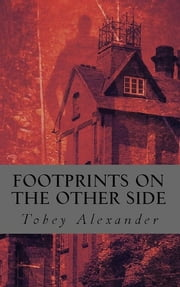 Footprints On The Other Side ebook by Tobey Alexander