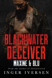Blackwater Deceiver: Maxine and Blu - Blackwater Shorts, #2 ebook by Inger Iversen