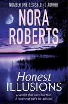 Honest Illusions ebook by