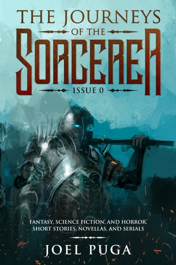 The Journeys of the Sorcerer issue 0 ebook by Joel Puga
