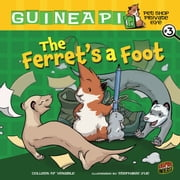 #03 The Ferret's a Foot ebook by Colleen AF Venable,Stephanie  Yue