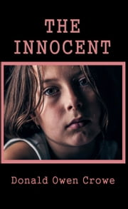 The Innocent ebook by Donald Owen Crowe