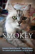 Smokey the Very Loud Purring Cat ebook by