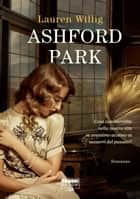 Ashford park (Life) ebook by Lauren Willig