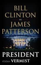 President vermist ekitaplar by Bill Clinton, James Patterson, Waldemar Noë,...